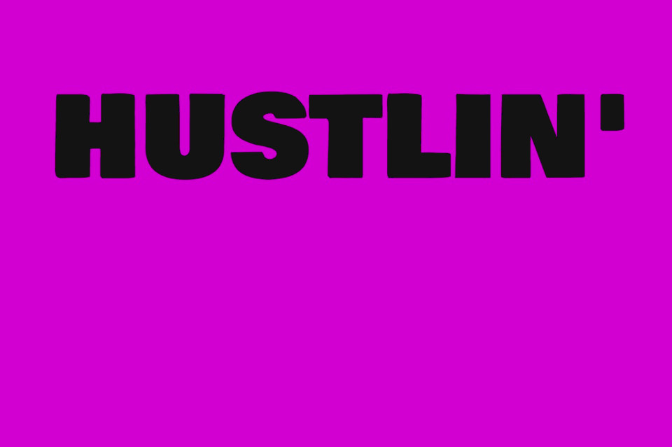 Подпевать Hustlin'